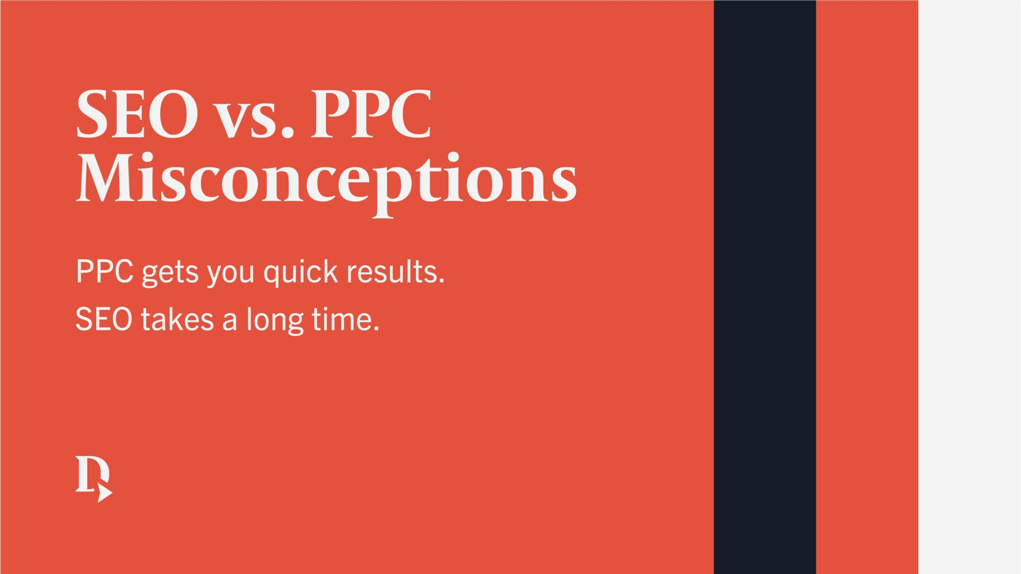 Graphic text showing SEO vs PPC misconception number one.