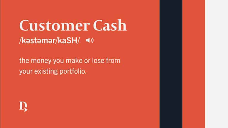 Text graphic of customer cash.